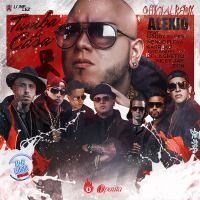 Alexio Ft. Daddy Yankee, Nicky Jam, Farruko, Arcangel, De La Ghetto, Zion Y Nengo Flow - Tumba La Casa Remix.mp3