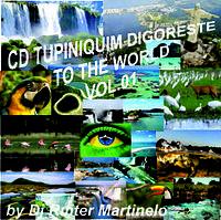 CD Tupiniquim digoreste to the world Vol.1.mp3