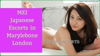MEI Japanese Escorts in Marylebone - Rose Escorts.pdf