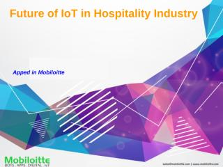 Future of IoT in Hospitality Industry - Mobiloitte.pptx