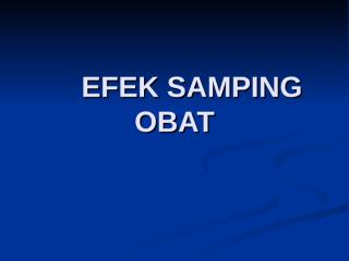 1. EFEK SAMPING OBAT.ppt
