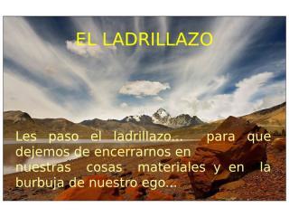 EL LADRILLAZO.ppt