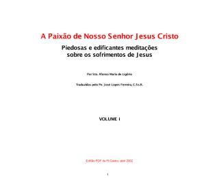A Paixão de Nosso Senhor Jesus Cristo v. I - Santo Afonso de Ligório.pdf
