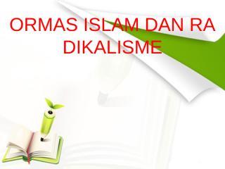 13. ORMAS ISLAM DAN RADIKALISME.pptx