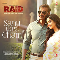 01 Sanu Ek Pal Chain - Raid 320Kbps.mp3